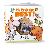 My Pet is the BEST Board Book