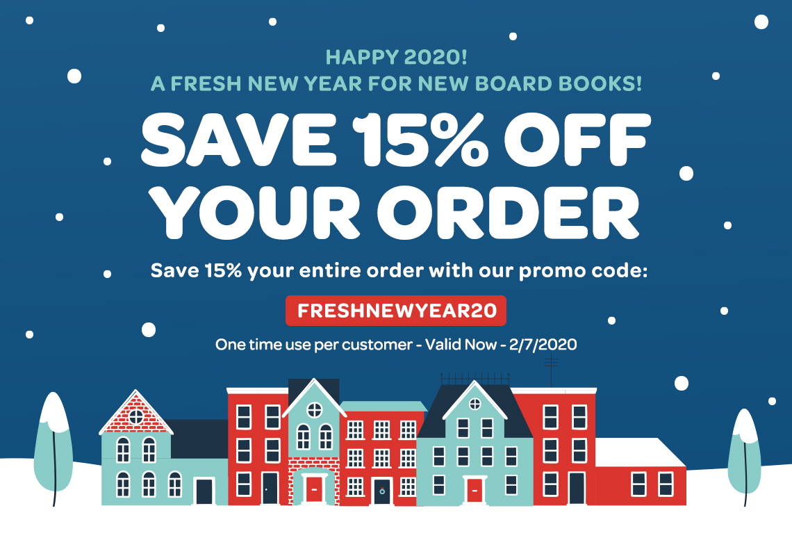 Save 15% off your Board Book Order - Valid through 2/7